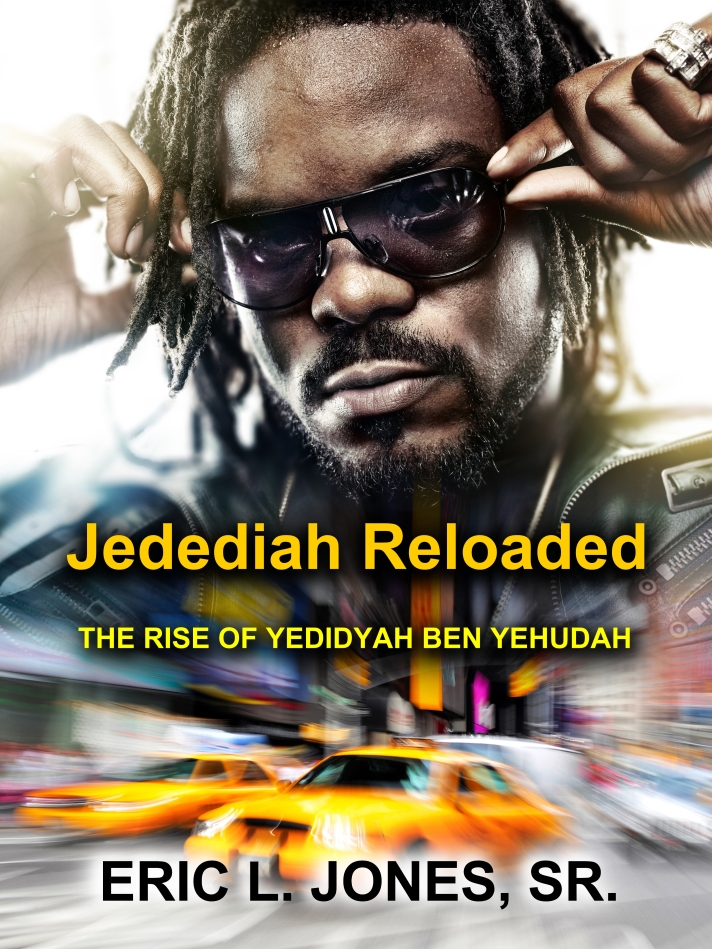 Jedediah Reloaded by Eric L. Jones, Sr.