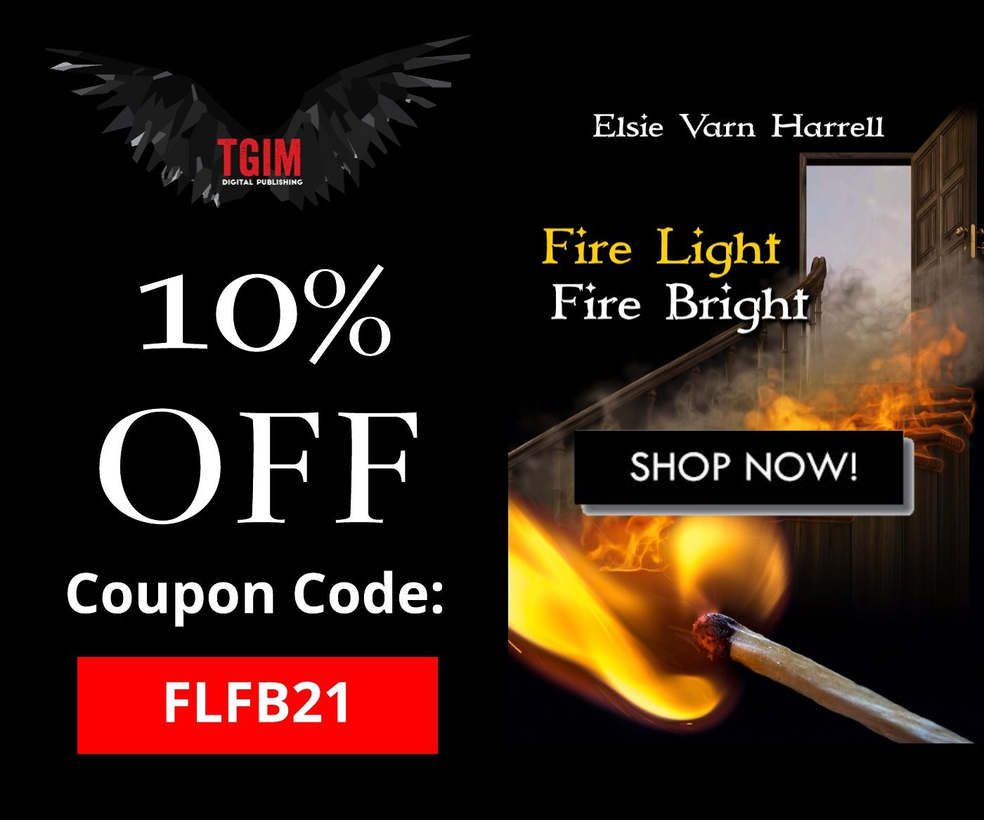 Fire Light Fire Bright 10% Off Buy Now Button